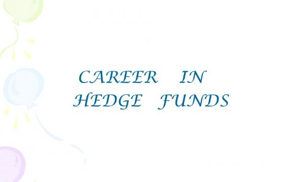 CAREER IN HEDGE FUNDS