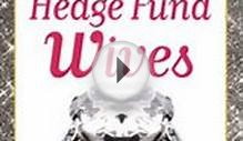 Download Hedge Fund Wives ebook {PDF} {EPUB}