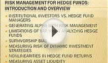Introduction and overview to Risk Management for Hedge funds