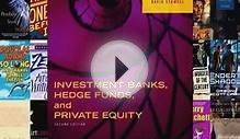 Read Investment Banks Hedge Funds and Private Equity